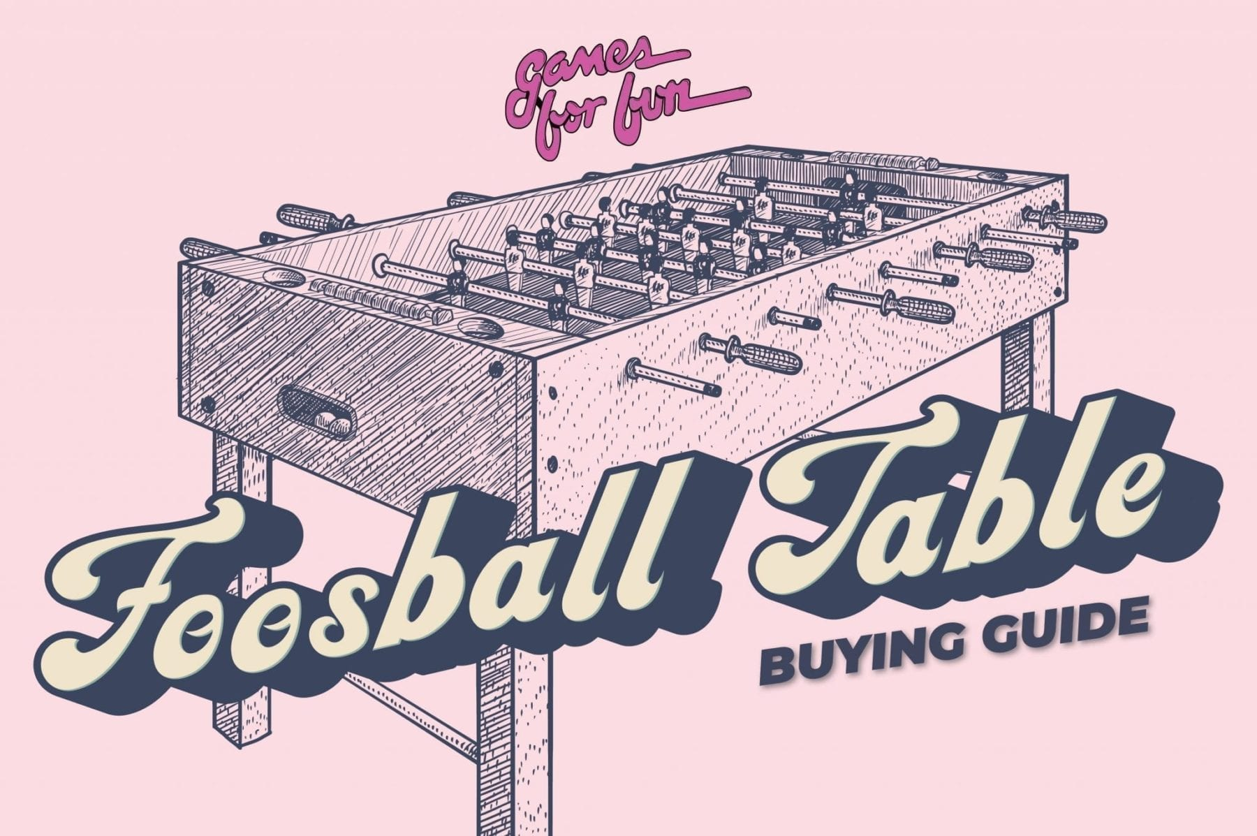 Foosball, Foosball Table Buying Guide
