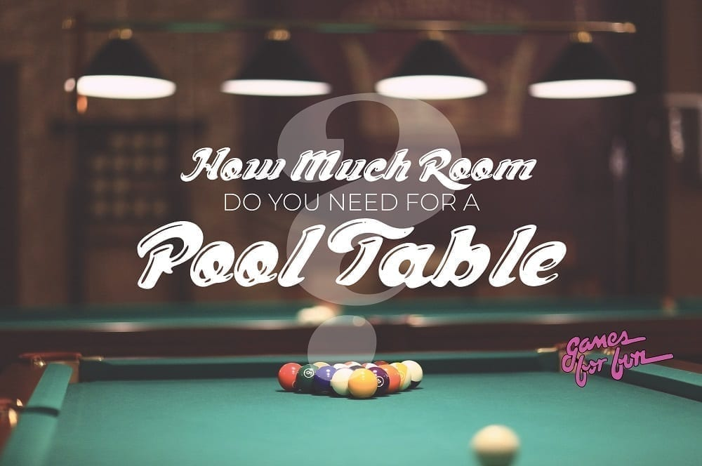 How Much Room do You Need For a Pool Table, How Much Room do You Need For a Pool Table?